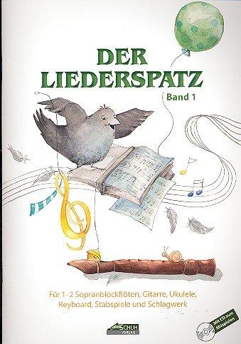 Der Liederspatz 1 - Sopranblockflöte Noten [Musiknoten]