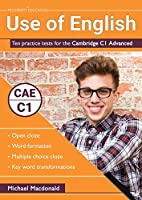 Use of English: Ten practice tests for the Cambridge C1 Advanced