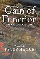 Gain of Function: One hundred and two poems