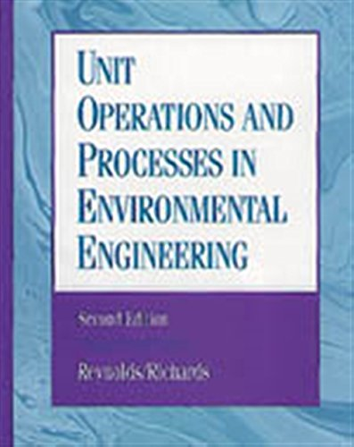 Unit Operations and Processes in Environmental Engineering (Pws Series in Engineering)
