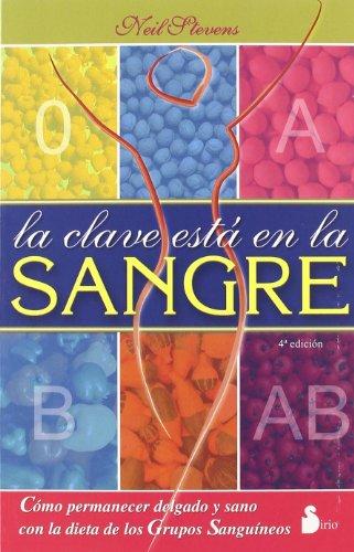 CLAVE ESTA EN LA SANGRE, LA (2006) (Spanish Edition)