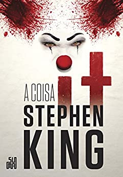 It: A Coisa por [Stephen King, Regiane Winarski]