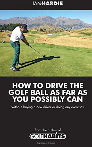 How to drive the golf ball as far as you possibly can