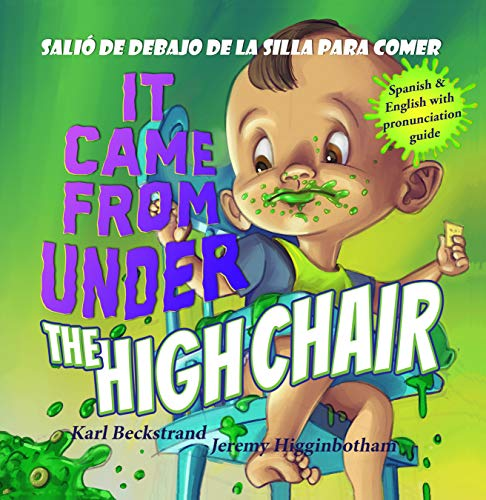 It Came from under the High Chair – Salió de debajo de la silla para comer: A Mystery (in English &…