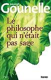 Le philosophe qui n'était pas sage - Format Kindle - 9782259220156 - 13,99 €