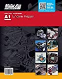 A1 Automotive Engine Repair : Motor Age Training Self-Study Guide for ASE Certification
