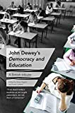 John Dewey's Democracy and Education: A British Tribute - Steve Higgins