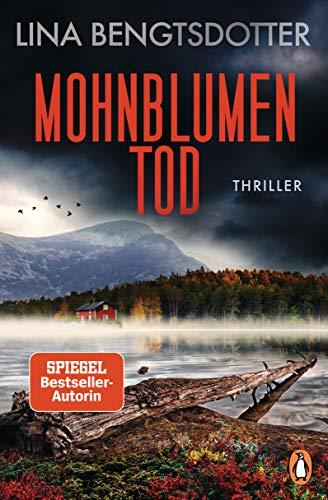 Mohnblumentod: Thriller − Der spannendste SPIEGEL-Bestseller des Sommers (Die Charlie-Lager-Serie 3)