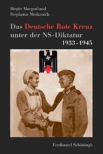 Das Deutsche Rote Kreuz unter der NS-Diktatur 1933-1945