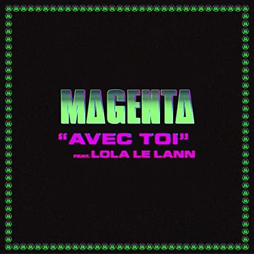 MAGENTA feat. Lola Le Lann