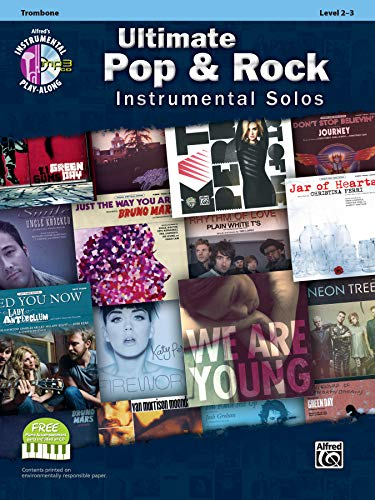 Ultimate Pop & Rock Instrumental Solos: Trombone: Level 2-3 [With CD (Audio)] (Ultimate Pop & Rock Instrumental Solos: Alfred\'s Instrumental Play-Along)