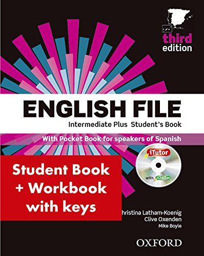 English File 3rd Edition Intermediate Plus Student's Book + Workbook with Key Pack (English File...