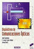 Dispositivos de comunicaciones ópticas: 14 (Síntesis ingeniería)