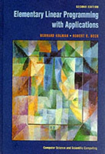 Elementary Linear Programming with Applications (Computer Science and Scientific Computing)