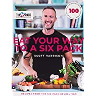 Eat Your Way to a Six Pack: Recipes from The Six Pack Revolution
