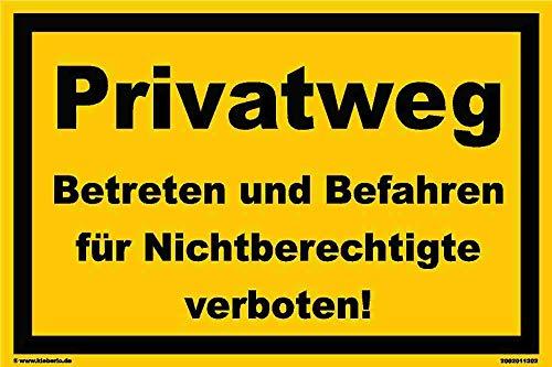kleberio® – Prohibido Entrar en el Camino Privado a los Que no están autorizados. - Cartel de Advertencia de plástico con Texto en alemán Verbotsschild Hinweis 20 x 30 cm