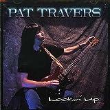 Songtexte von Pat Travers - Lookin' Up