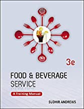 Food and Beverage Service: A Training Manual