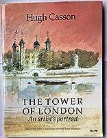 Tower of London: An Artist's Portrait (Travel)
