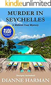 Murder in Seychelles: A Midwest Cozy Mystery