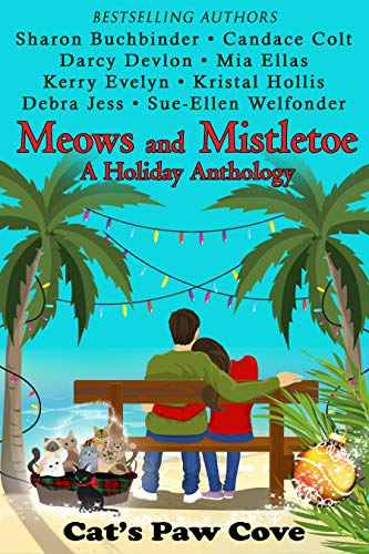 Meows and Mistletoe: A Holiday Anthology (Cat's Paw Cove Book 4) (English Edition)