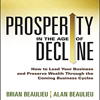 Prosperity in the Age of Decline audiobook cover art