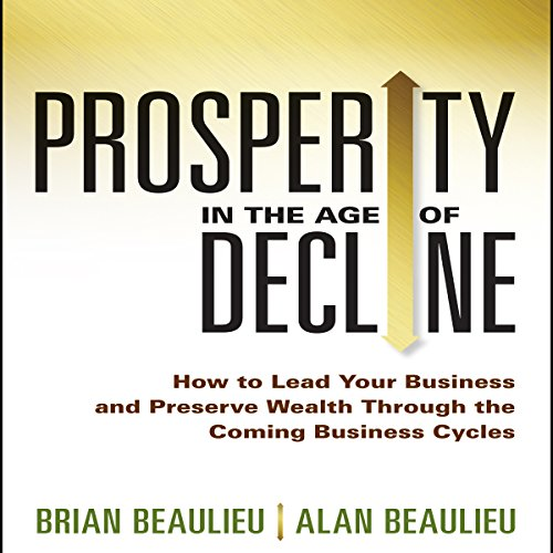 Prosperity in the Age of Decline cover art