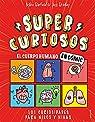 El cuerpo humano en cómic. 101 curiosidades para niños y niñas : Guía y enciclopedia divertida para aprender par Jess Bradley