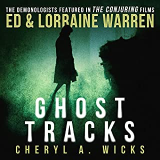 Ghost Tracks                   By:                                                                                                                                 Cheryl A. Wicks,                                                                                        Ed Warren,                                                                                        Lorraine Warren                               Narrated by:                                                                                                                                 Todd Haberkorn                      Length: 9 hrs and 7 mins     182 ratings     Overall 4.6