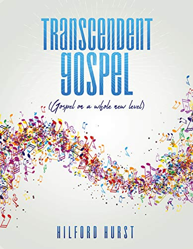 Transcendent Gospel: (Gospel on a whole new level) (English Edition)