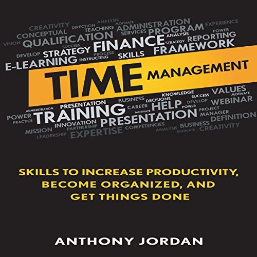 Time Management Audiobook By Anthony Jordan cover art