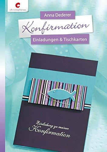 Konfirmation: Einladungen & Tischkarten