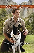The Bachelor Ranger (Creature Comforts Book 1)