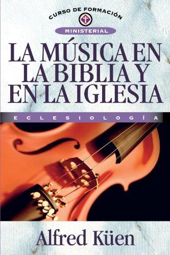 La Música En La Biblia y En La Iglesia