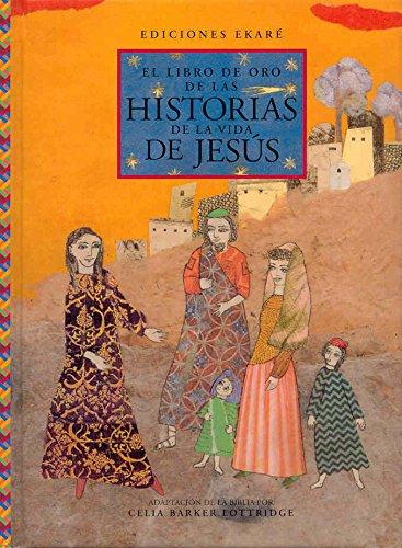 El Libro de oro de las historias de la vida de Jesus (Primeras lecturas)