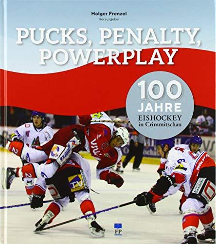 Pucks, Penalty, Powerplay: 100 Jahre Eishockey in Crimmitschau