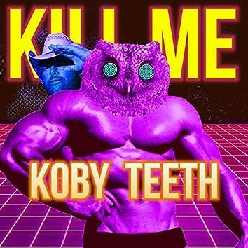 Koby Teeth