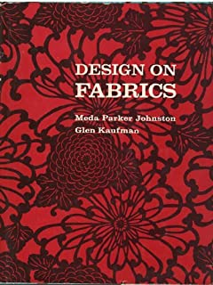 Design on Fabrics by Meda Parker Johnston (1977-01-01)