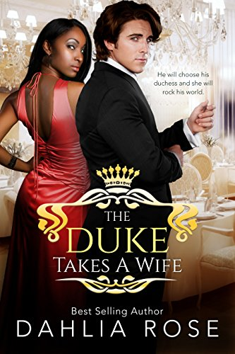The Duke Takes A Wife (Not Just Royals Book 1)