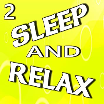 Sleep and Relax, Vol. 2 (Instrumental)