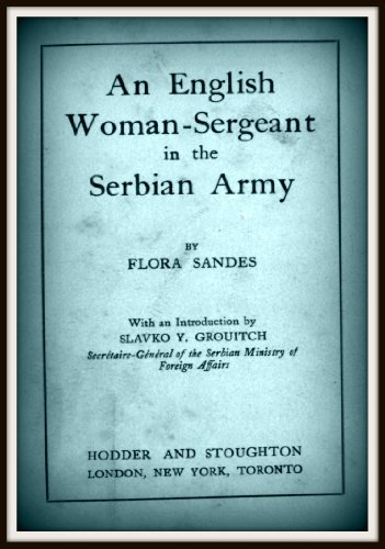 An English Woman - Sergeant in the Serbian Army