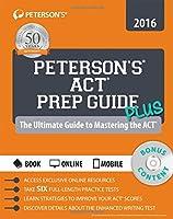 Peterson's ACT Prep Guide PLUS 2016