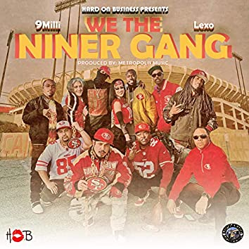 We the NinerGang (feat. Lexo)