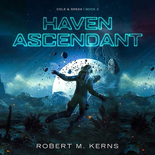 Haven Ascendant Audiobook By Robert M. Kerns cover art