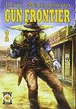 Gun Frontier (Vol. 2)