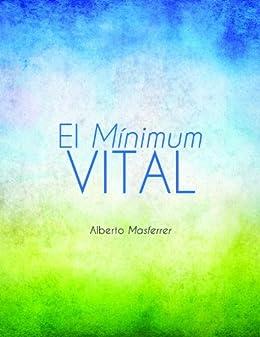EL MINIMUM VITAL eBook: Masferrer, Alberto: Amazon.es