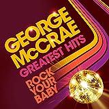 Rock Your Baby: Greatest Hits [VINYL]