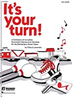 It's Your Turn Resource of Games and Activities
