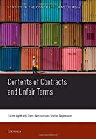 The Contents of Contracts and Unfair Terms (Studies in the Contract Laws of Asia)