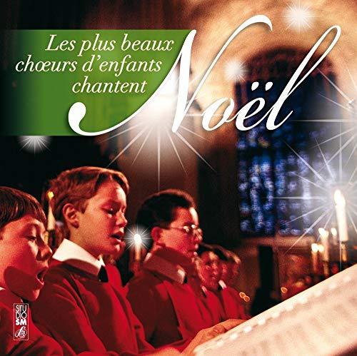 Les Plus Beaux ChUrs d'enfants Chantent Noël